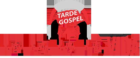 Tarde Gospel